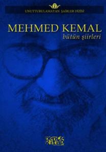 Mehmed Kemal Bütün Şiirleri