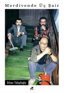 Merdivende Üç Şair