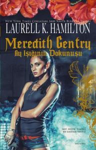 Meredith Gentry-Ay Işığının Dokunuşu
