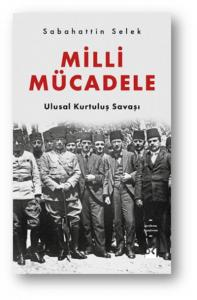Milli Mücadele-Ulusal Kurtuluş Savaşı