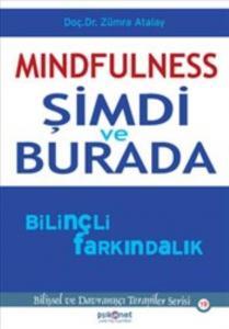 Mindfulness - Şimdi ve Burada
