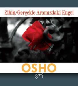 Mini Osho Kitapları Serisi-10: Zihin-Gerçekle Aramızdaki Engel