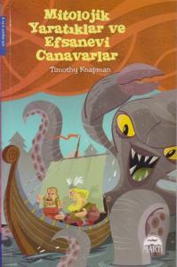 Mitolojik Yaratıklar ve Efsanevi Canavarlar-4. ve 5. Sınıflar Oxford Kitaplığı