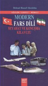 Modern Fars Dili Seyahat ve Konuşma Kılavuzu