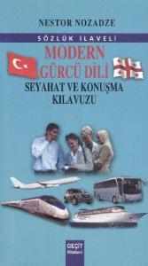 Modern Gürcü Dili Seyahat ve Konuşma Kılavuzu