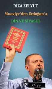 Muaviyeden Erdoğana Din ve Siyaset