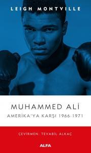 Muhammed Ali-Amerikaya Karşı 1966-1971