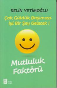 Mutluluk Faktörü