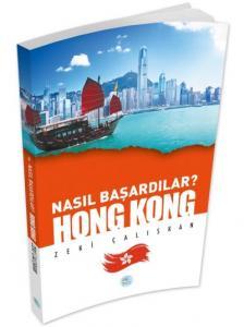 Nasıl Başardılar-Hong Hong