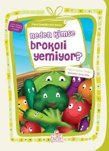 Neden Kimse Brokoli Yemiyor - Masal İstediğin Gibi Bitsin 9