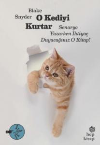 O Kediyi Kurtar-Senaryo Yazarken İhtiyaç Duyacağınız O Kitap