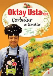 Oktay Usta'dan Çorbalar ve Ekmekler (Ciltli)
