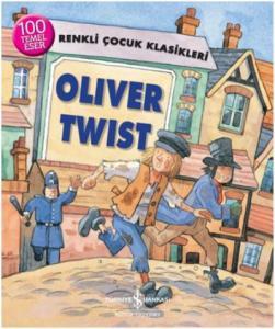 Oliver Twist-Renkli Çocuk Klasikleri
