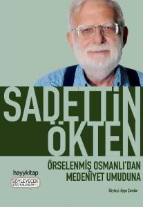Örselenmiş Osmanlıdan Medeniyet Umuduna