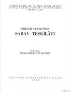 Osmanlı Devletinin Saray Teşkilatı
