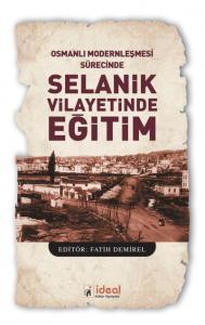 Osmanlı Modernleşmesi Sürecinde-Selanik Vilayetinde