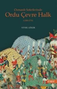 Osmanlı Seferlerinde Ordu Çevre Halk