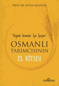Osmanlı Tarımcısının El Kitabı