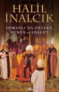 Osmanlıda Devlet Hukuk ve Adalet
