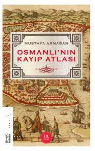 Osmanlının Kayıp Atlası