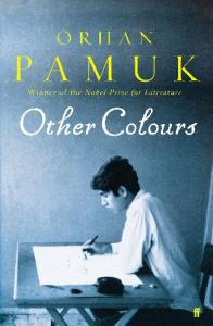 Other Colours (Writings on Life, Art, Book and Cities)