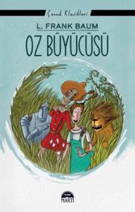 Oz Büyücüsü-Çocuk Klasikleri