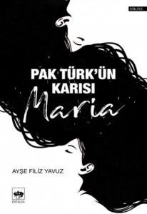 Pak Türkün Karısı Maria