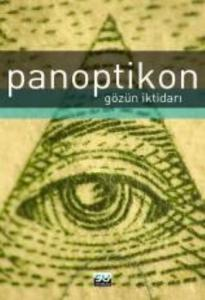 Panoptikon: Gözün İktidarı