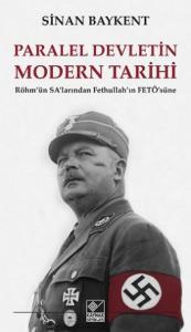 Paralel Devletin Modern Tarihi