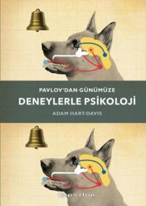 Pavlovdan Günümüze Deneylerle Psikoloji-Ciltli