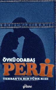 Peri II Teksas'ta Bir Türk Kızı Ciltli