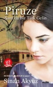 Piruze Şamda Bir Türk Gelin Midi Boy