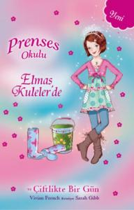 Prenses Okulu-32: Elmas Kulelerde ve Çiftlikte Bir Gün