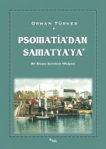 Psomatia'dan Samatya'ya (Bir Bizans Semtinin Hikayesi)