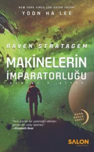 Raven Stratagem-Makinelerin İmparatorluğu 2. Kitap
