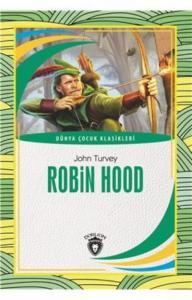 Robin Hood-Dünya Çocuk Klasikleri 7-12 Yaş