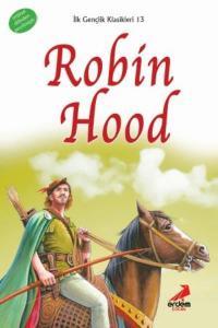 Robin Hood-İlk Gençlik Klasikleri Dizisi 13