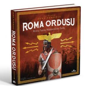 Roma Ordusu-Roma Savaş Makinesinin Tarihi