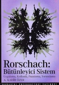 """Rorschach: Bütünleyici Sistem """"Uygulama, Kodlama, Puanlama, Yorumlama"""""""