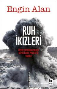Ruh İkizleri-Büyük Ortadoğu Projesi Büyük İsrail Projesi ve Türkiye