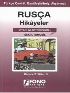 Rusça-Türkçe Hikayeler (Derece-2/Kitap-3) : Eski Otomobil