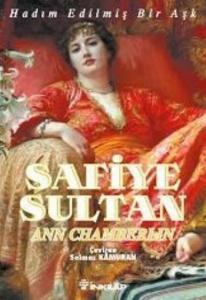 Safiye Sultan-1: Hadım Edilmiş Bir Aşk... (Cep Boy)