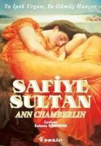 Safiye Sultan-2: Ya İpek Urgan, Ya Gümüş Hançer (Cep Boy)