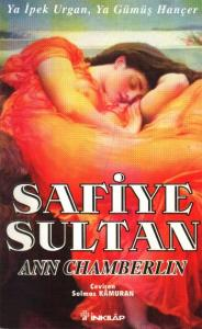Safiye Sultan-2: Ya İpek Urgan, Ya Gümüş Hançer