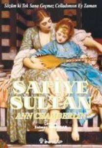 Safiye Sultan-3: Sözüm ki Tek Sana Geçmez, Celladımsın Ey Zaman! (Cep Boy)