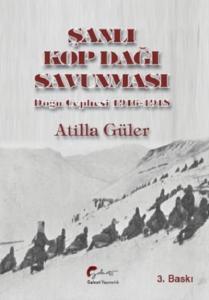 Şanlı Kop Dağı Savunması-Doğu Cephesi 1916-1918