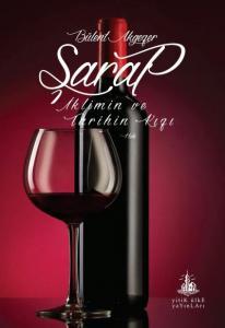 Şarap-İklimin ve Tarihin Kızı