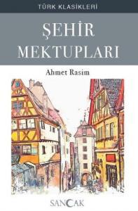 Şehir Mektupları - Türk Klasikleri