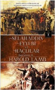 Selahaddin Eyyubi ve Haçlılar-Haçlı Seferleri II
