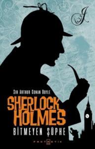 Sherlock Holmes-Bitmeyen Şüphe
